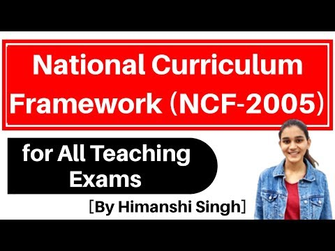 National Curriculum Framework - 2005 | NCF-2005 for CTET, KVS, DSSSB | (Hindi)