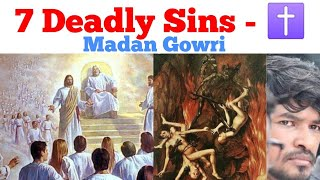 7 deadly sins | Tamil | Madan Gowri | MG