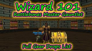 Wizard101: Rattlebones Master Gauntlet Drops List Gear. Housing, and MORE!
