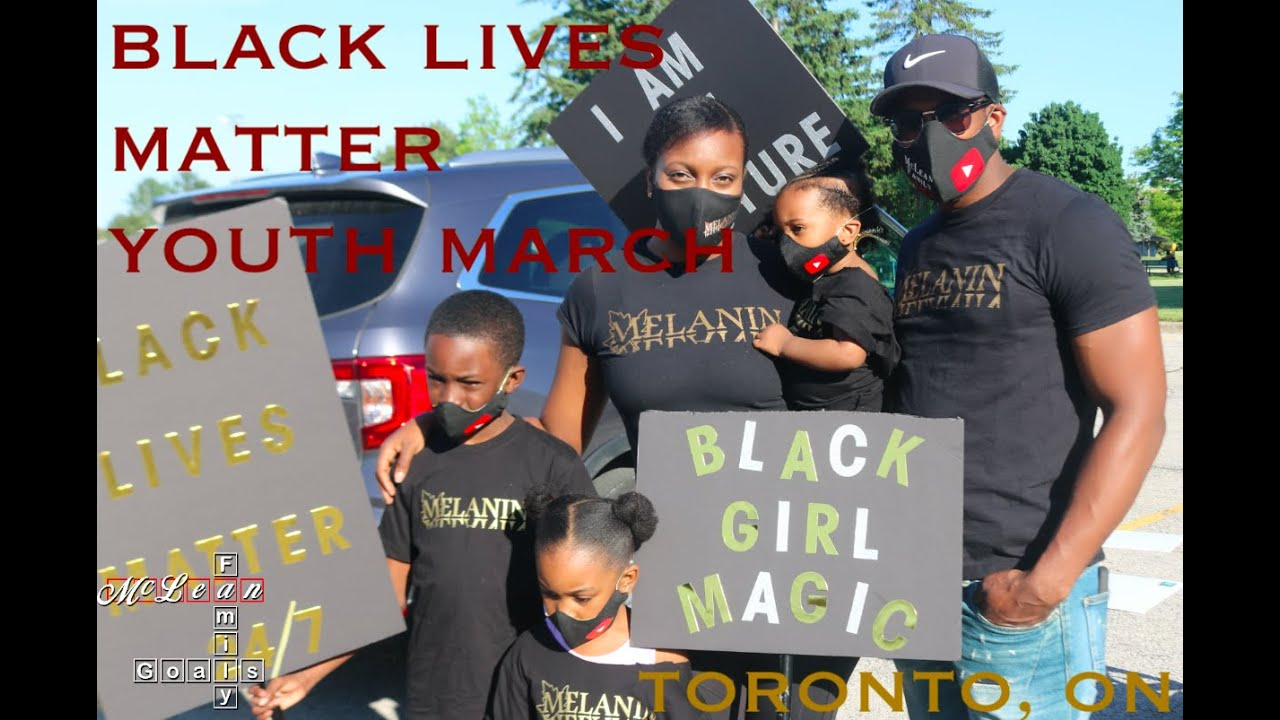 BLACK LIVES MATTER YOUTH MARCH | TORONTO, ON CANADA
