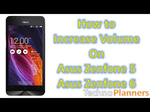 How to Increase Volume on Asus Zenfone 5, Zenfone 6