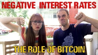Negative interest rates! What bitcoin means for the coming crash