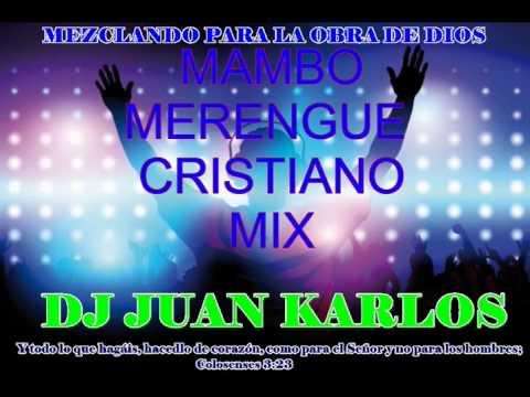 MAMBO CRISTIANO - MERENGUE MIX 2