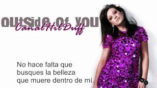 Hilary Duff - Outside Of You (español)