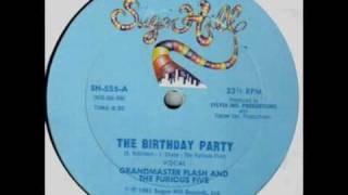Grandmaster Flash & The Furious 5 - The Birthday Party