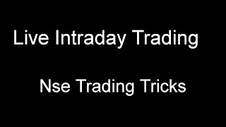 Live Intraday Trading - Nse Trading Tricks - December 19, 2016