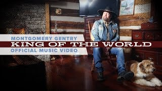 Montgomery Gentry - King of the World (Official Music Video) YouTube Videos