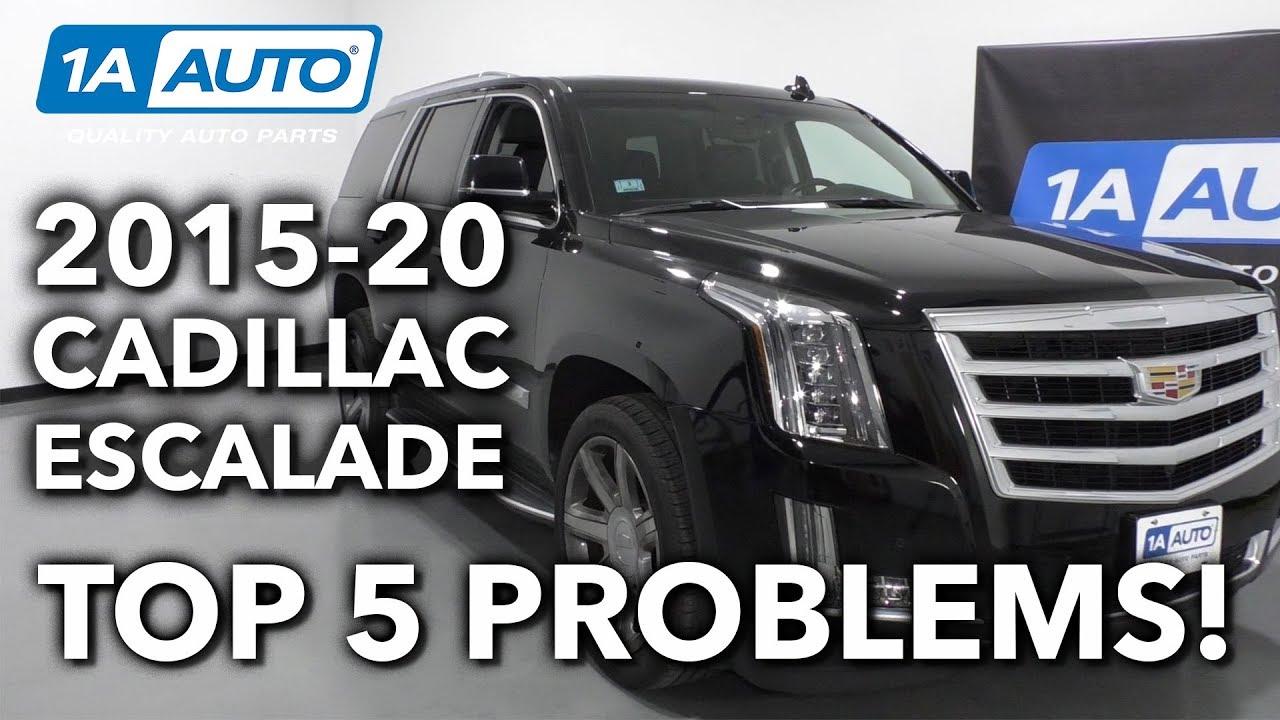 Top 5 Problems Cadillac Escalade Suv 4th Generation 2015 20 Youtube