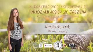 """Natalia Skwarek - """"Nierealny - osiągalny"""""""