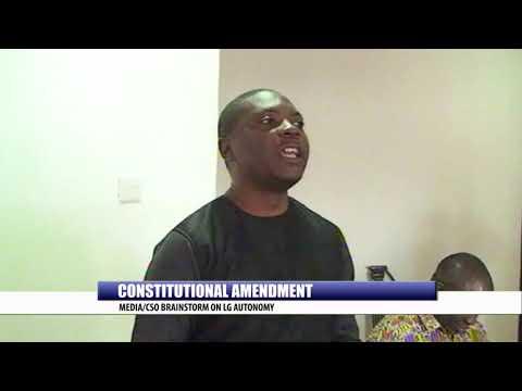 CONSTITUTIONAL AMENDMENT: MEDIA/CSO BRAINSTORM ON LG AUTONOMY