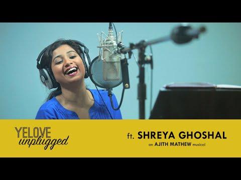 Yelove Unplugged ft. Shreya Ghoshal | Ajith Mathew | Studio Feel