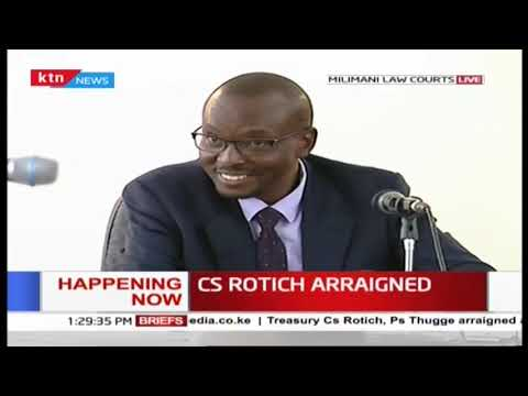 CS Rotich and 26 others to know their fate later in the day