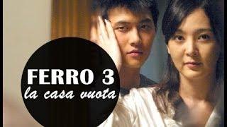 Recensione: FERRO 3 - LA CASA VUOTA - Kim Ki-duk