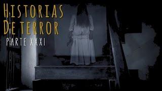 HISTORIAS DE TERROR (RECOPILACIÓN XXXI)