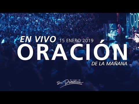 🔴 Oración de la mañana - 15 Enero 2019 - Andrés Corson | El Lugar de Su Presencia