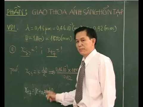 Bài Giao thoa với ánh sáng hỗn tạp (P2) - Thầy Nguyễn Đức Hoàng