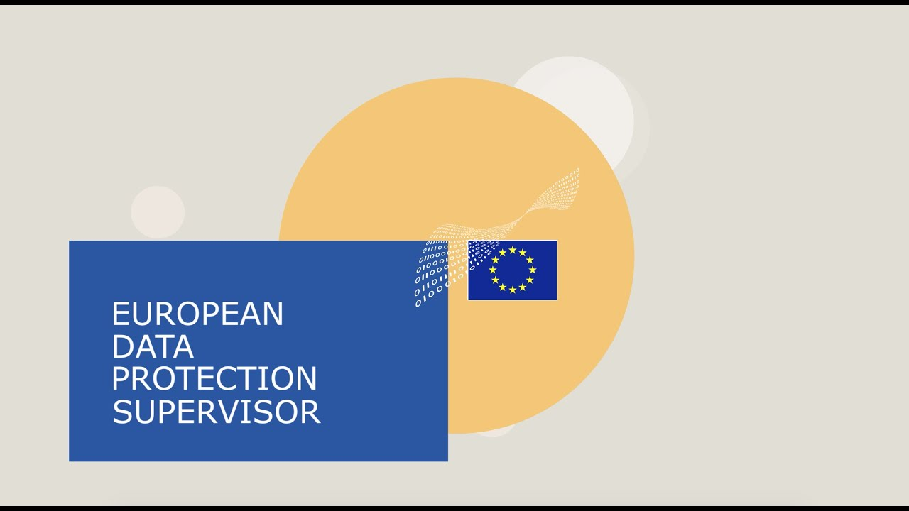The European Data Protection Supervisor – Shaping a Safer Digital Future