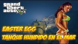 GTA V | Tanque Antiguo Hundido En El Mar Easter Egg ( Curiosidad )