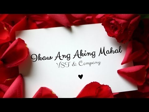 VST & Company — Ikaw Ang Aking Mahal