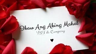 VST & Company - Ikaw Ang Aking Mahal