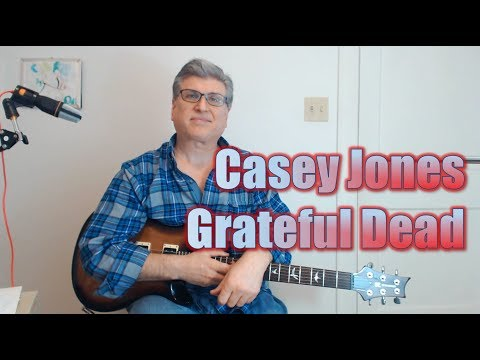 Casey Jones, Grateful Dead (Guitar Lesson with TAB)