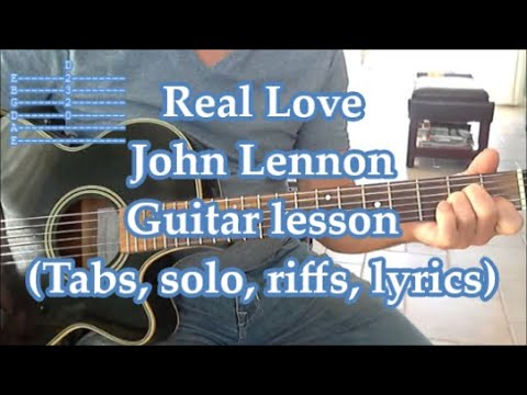 Real Love, The Beatles. Guitar lesson (Tabs, Solos, Lyrics)
