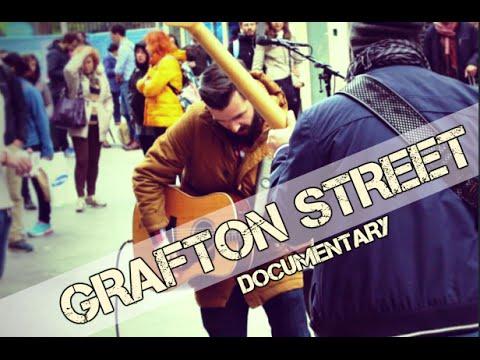 Grafton Street (Dublin) Documentary - Buskers' Live Music
