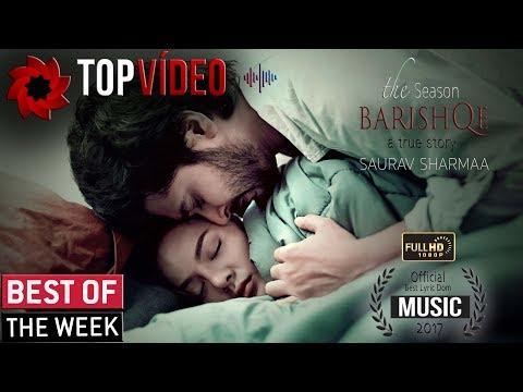 Most Emotional Song - Barishqe - Saurav Sharmaa 2018