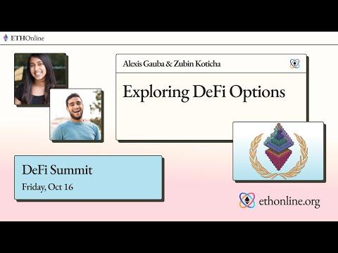 """Exploring DeFi Options"" - Alexis Gauba & Zubin Koticha"