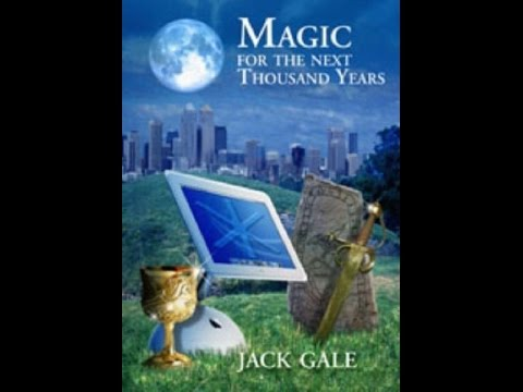 Occult Lives Magic in Questing, Poetry and Song with Jack Gale