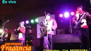 Antología de la cumbia peruana - Grupo Internacional FRAGANCIA en tu corazón