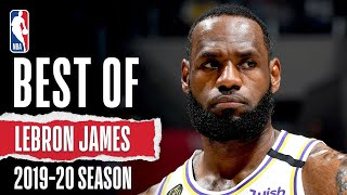 👑 LeBron's BEST Plays 👑 | 2019-20 Season