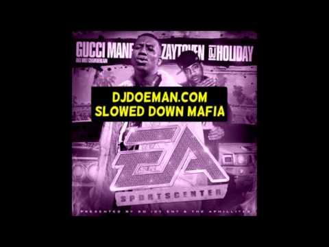 Gucci Mane - Jewelry Slowed Down Mafia - DJDoeMan.com