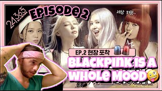 BLACKPINK - '24/365 with BLACKPINK' EP.2 I Z REACTION! #BLACKPINK #블랙핑크