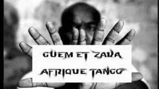GUEM ET ZAKA - AFRIQUE TANGO