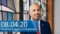 Statement von JLU-Präsident Prof. Dr. Joybrato Mukherjee zum Start ins Sommersemester 2020