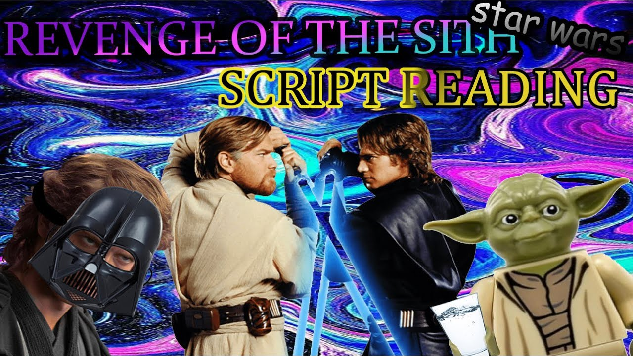 Script Reading Star Wars Revenge Of The Sith Funny Moments With Yoda Youtube