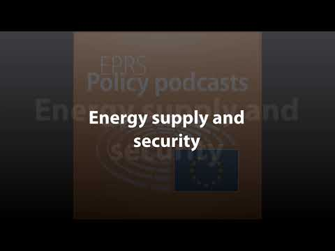Energy supply and security [Policy Podcast]