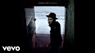 James Bay - Scars (Audio)
