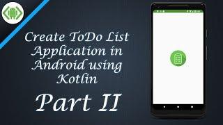Créer la Liste des tâches de l'Application dans Android - Partie II