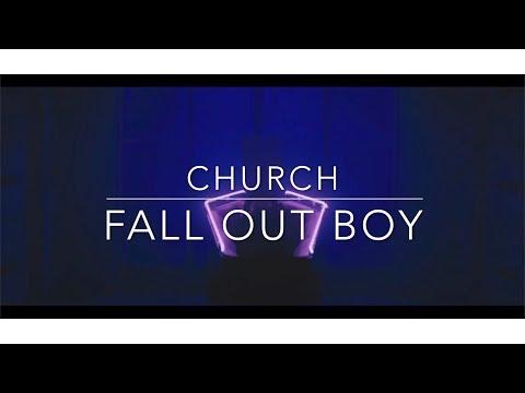 Fall Out Boy- Church Lyrics
