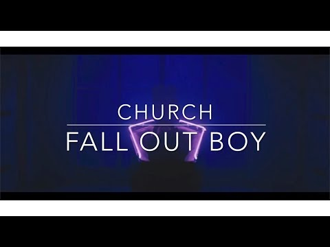 Fall Out Boy- Church Lyrics