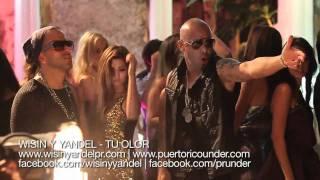 Wisin & Yandel - Tu Olor (Detras De Camaras) WY Records 2011