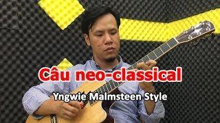 Hướng dẫn câu neo-classical theo phong cách danh thủ Yngwie Malsteen | học solo guitar online