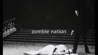 Miss Kittin amp; the Hacker  Zombie Nation Lyrics