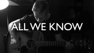 All We Know - The Chainsmokers (feat. Phoebe Ryan) Cover