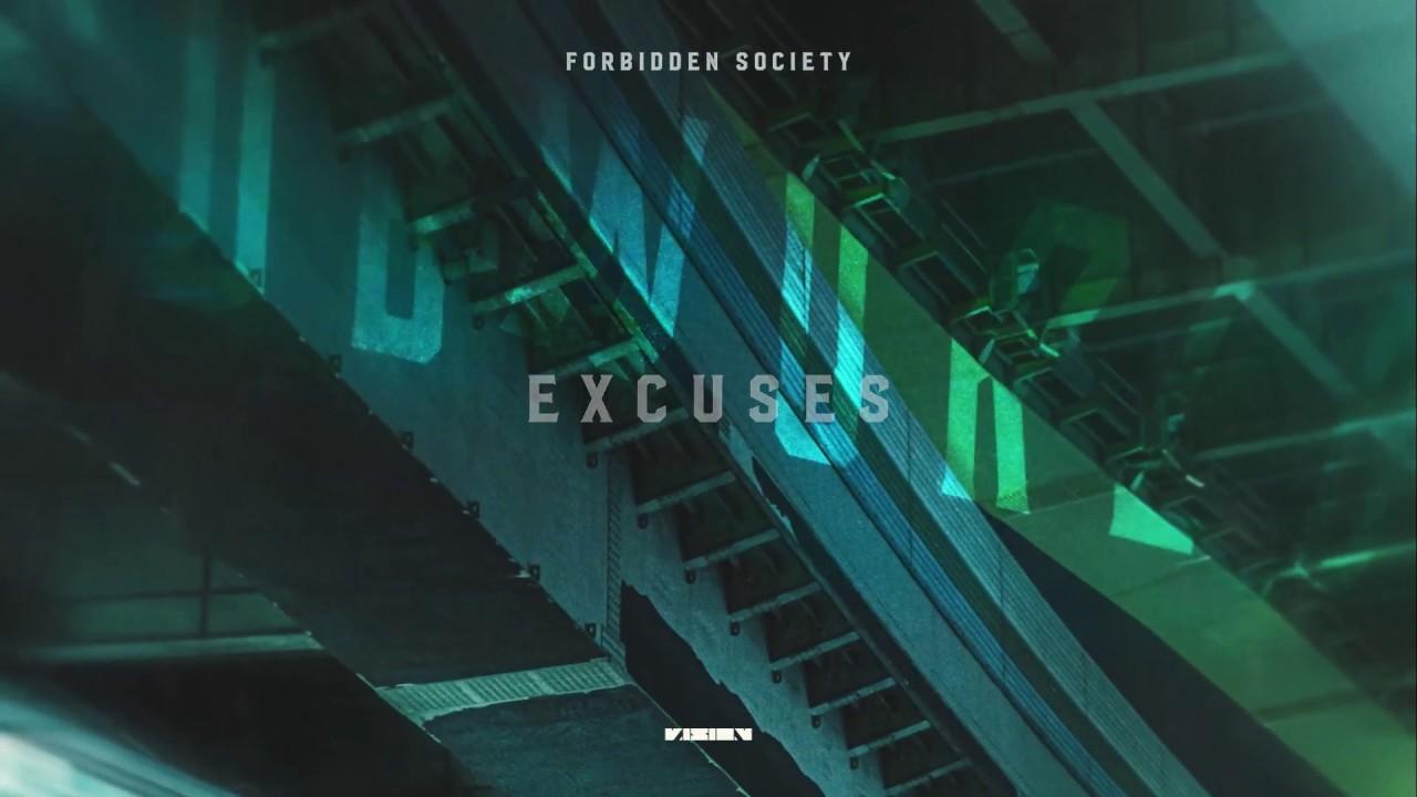 Forbidden Society - Excuses