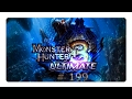 Let's Play Monster Hunter 3 Ultimate Part 199 Weicher Bart = männlicher Mann