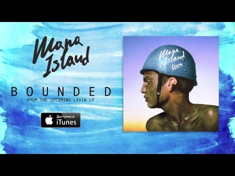 Mana Island - Bounded (Official Audio)