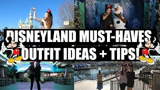 Disneyland Must Haves Outfit Ideas Tips